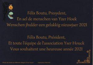 Yser Houck , son Président et toute l'équipe vous souhaitent une heureuse année 2021